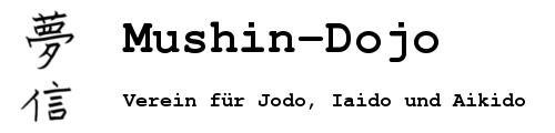 Mushin-Dojo - Verein für Jodo, Iaido und Aikido
